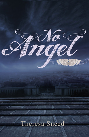 No Angel by Theresa Sneed