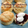 The Pioneer Cookbook: Recipes for Today's Kitchen