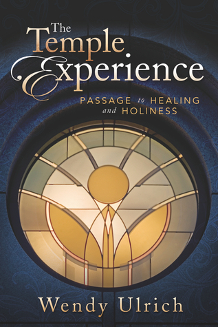 the-temple-experience-passage-to-healing-and-holiness