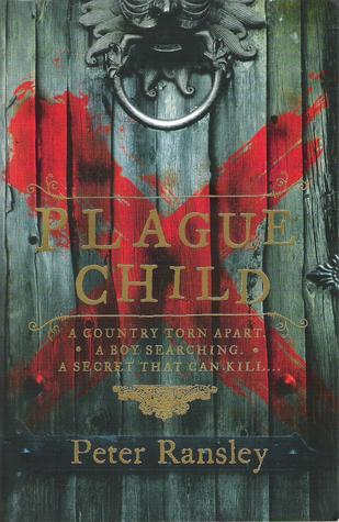 Plague Child (Tom Neave, #1)