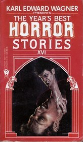The Year's Best Horror Stories XVI