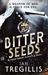 Bitter Seeds (Milkweed Triptych, #1)