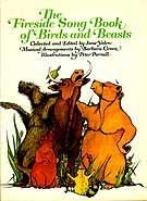 The Fireside Song Book of Birds and Beasts