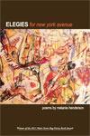 Elegies for New York Avenue by Melanie Henderson