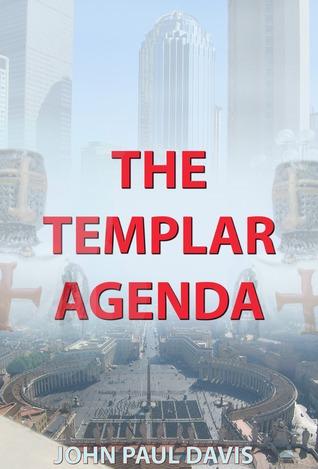 The Templar Agenda by John Paul Davis
