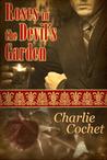 Roses in the Devil's Garden (Fallen Rose, #1)
