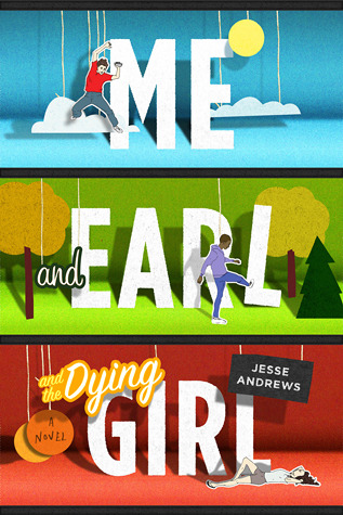 Image result for me earl and the dying girl jesse andrews