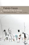 Horla City y otros: toda la poesía 1990-2010