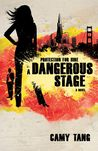A Dangerous Stage (Protection for Hire, #2)