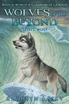 Spirit Wolf(Wolves of the Beyond 5)