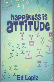 Happiness Is Attitude/Happiness Is Relationships