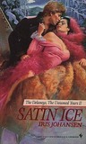 Satin Ice (The Delaneys, #12) (The Delaneys: The Untamed Years II, #2)