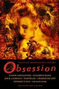 Ebook Obsession: Tales of Irresistible Desire by Paula Guran DOC!