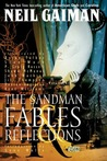 Fables & Reflections by Neil Gaiman