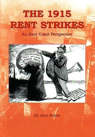 The 1915 Rent Strikes: An East Coast Perspective