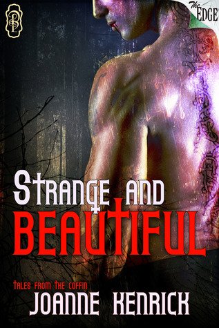 Strange and Beautiful (Tales from the Coffin, #1)