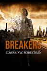 Breakers by Edward W. Robertson
