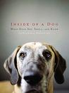 Inside of a Dog: ...