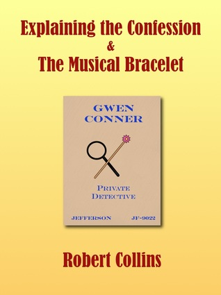 Explaining the Confession/The Musical Bracelet
