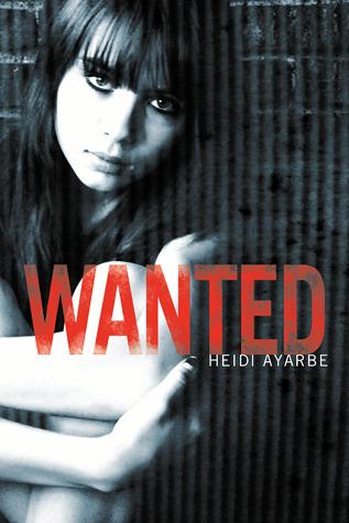 Wanted by Heidi Ayarbe