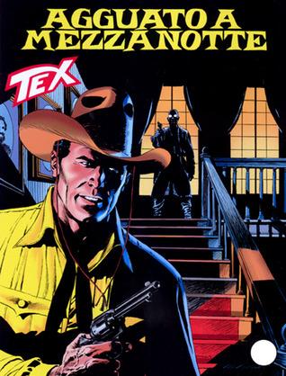 Tex n. 520: Agguato a mezzanotte