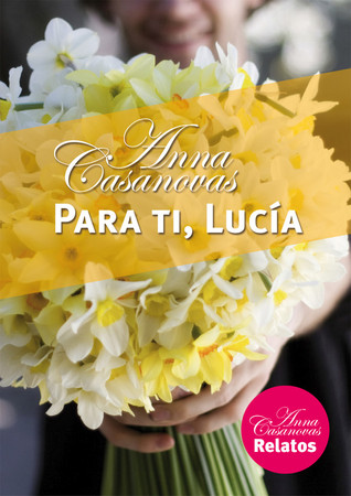 Para ti, Lucía by Anna Casanovas
