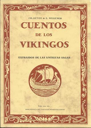 Cuentos de los Vikingos by Charles Guyot