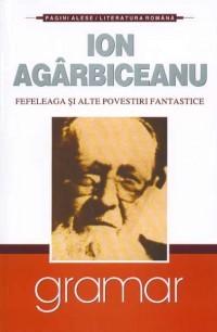 Ebook Fefeleaga si alte povestiri fantastice by Ion Agârbiceanu PDF!