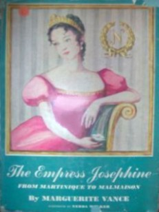 The Empress Josephine: from Martinique to Malmaison