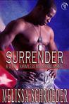 Surrender (A Little Harmless Military Romance, #3)