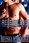 Relentless (A Little Harmless Military Romance, #5)