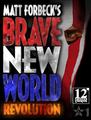 Matt Forbeck's Brave New World by Matt Forbeck