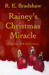 Rainey's Christmas Miracle  (Rainey Bell, #2.5)