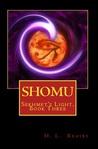 Shomu (Sekhmet's Light #3)