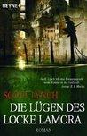Die Lügen des Locke Lamora by Scott Lynch