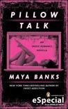 Pillow Talk by Maya Banks