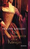 Die Schwester der Königin by Philippa Gregory