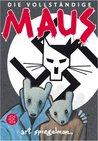 Die vollständige Maus by Art Spiegelman