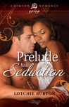 Prelude To A Seduction