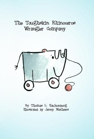 The Toughskin Rhinoceros Wrangler Company