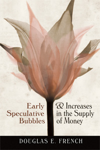 Early Speculative Bubbles & Increases In The Money Supply
