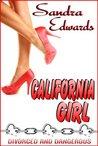 California Girl by Sandra Edwards