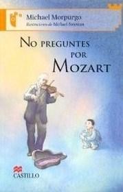 No preguntes por Mozart
