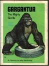Gargantua: The Mighty Gorilla