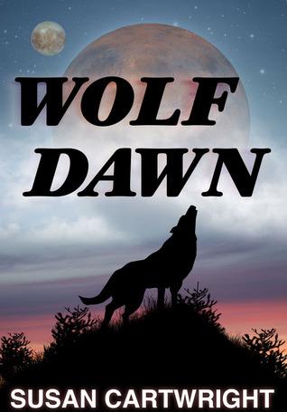 Wolf Dawn by Susan  Cartwright