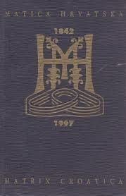 Matica hrvatska: 1842-1997