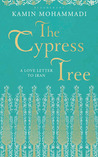 The Cypress Tree: A Love Letter to Iran