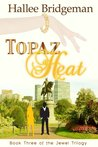 Topaz Heat by Hallee Bridgeman