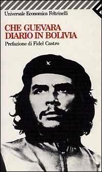 the bolivian diary guevara ernesto che guevara camilo