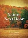 Nature Next Door by Ellen Stroud